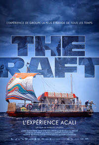 The Raft - L'­ex­péri­ence Acali