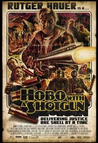 Hobo with a shot gun : sans abris, sans merci