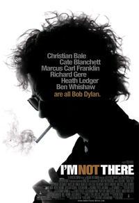 I'm Not There : Les vies de Bob Dylan