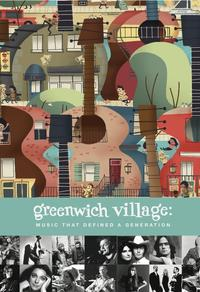 Greenwich Village: Music That Defined a Gen­er­a­tion
