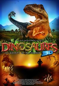 Dinosaures 3D : Les géants de la Patagonie