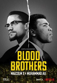 Frères de sang: Malcolm X et Mohamed Ali