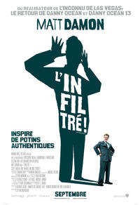 L'in­fil­tré!