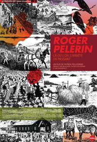 Roger Pelerin, là où l'on s'arrête en passant