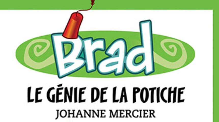 Brad le génie de la potiche adapté au cinéma