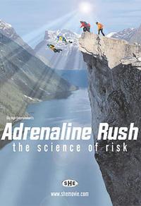 Adrénaline : la science du risque